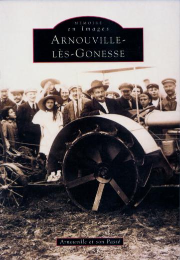 """Lire """"mémoire en images"""" Arnouville-lès-Gonesse"""