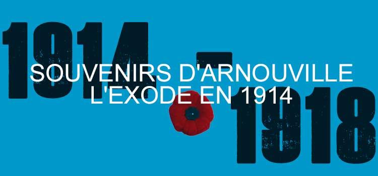 Souvenirs d'Arnouville : l'Exode en 1914