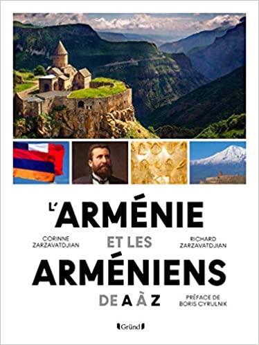 L'Arménie et les Arméniens de A à Z deCorinne Zarzavatdjian etRichard Zarzavatdjian